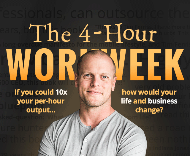 The Four Hour Work Week